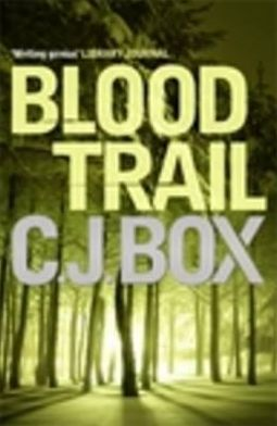 Blood Trail (Joe Pickett Series #8)