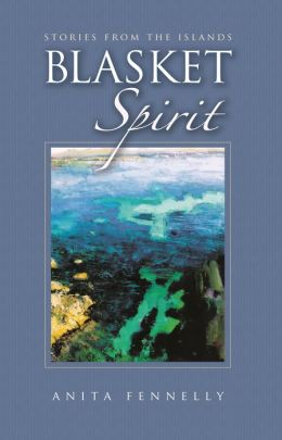 Blasket Spirit - Stories from the Islands: Stories from the Islands