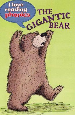 The Gigantic Bear