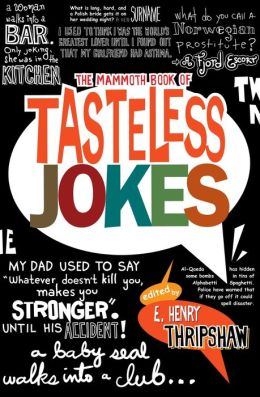 The Mammoth Book of Tasteless Jokes