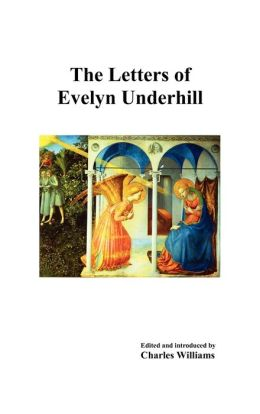 The Letters Of Evelyn Underhill