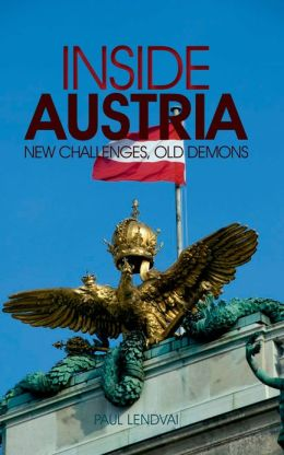 Inside Austria: New Challenges, Old Demons