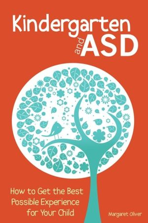 Kindergarten and ASD: How to Get the Best Possible Experience for your Child