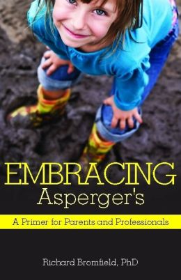 Embracing Asperger's: A Primer for Parents and Professionals