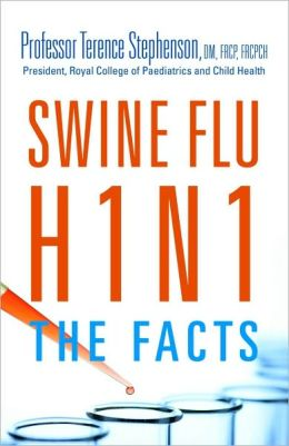 Swine Flu H1N1: The Facts