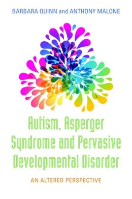 Autism, Asperger Syndrome and Pervasive Development