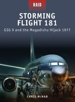 Storming Flight 181 - GSG-9 and the Mogadishu Hijack 1977: JACK 1977