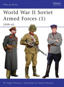 World War II Soviet Armed Forces (1): 1939-41
