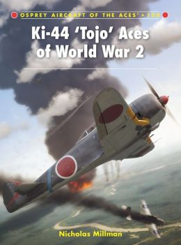 Ki-44 'Tojo' Aces of World War 2