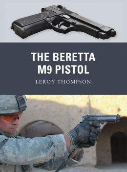The Beretta M9 Pistol