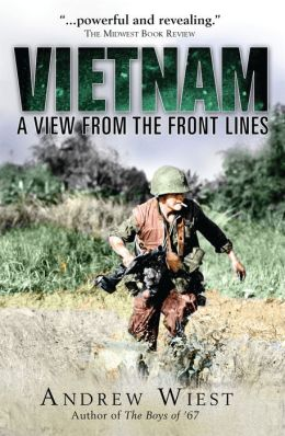 Vietnam: A View From the Frontlines