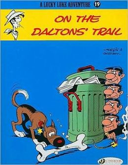 On the Daltons' Trail (Lucky Luke Adventure Series #19)