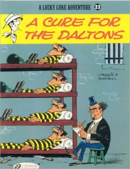 A Cure for the Daltons (Lucky Luke Adventure Series #23)