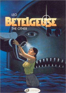 The Other: Betelgeuse Vol. 3
