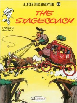 The Stagecoach (Lucky Luke Adventure Series #25)
