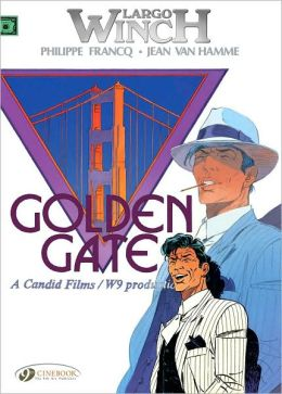 Golden Gate: Largo Winch Vol. 7