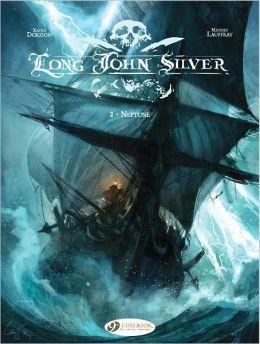 Neptune: Long John Silver Vol. 2