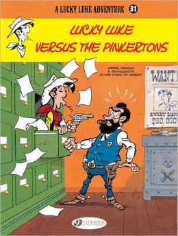 Lucky Luke Versus the Pinkertons (Lucky Luke Adventure Series #31)