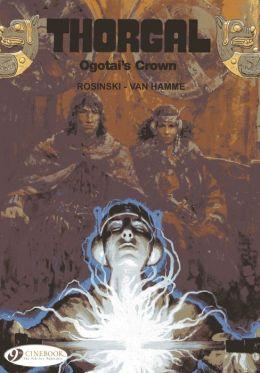 Ogotai's Crown: Thorgal Vol. 13