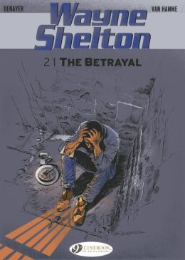 The Betrayal: Wayne Shelton