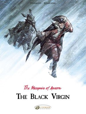 The Black Virgin: The Marquis of Anaon