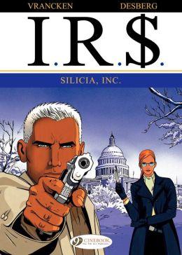 I.R.$. (english version) - tome 3 - SILICIA, INC.