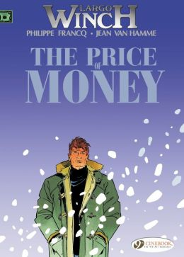 Largo Winch (english version) - tome 9 - The Price of Money