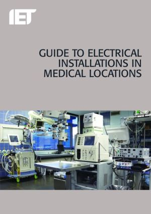 Guide to Electrical Installations in Medical Locations