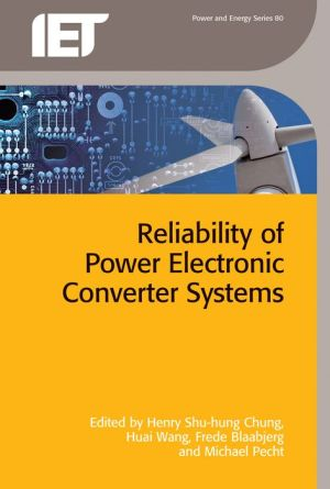 Reliability of Power Electronic Converter Systems