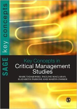 Key Concepts in Critical Management Studies