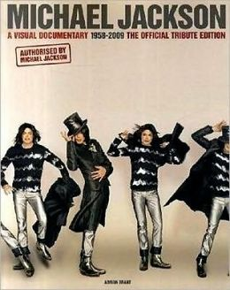 Michael Jackson: A Visual Documentary 1958-2009: The Official Tribute Edition