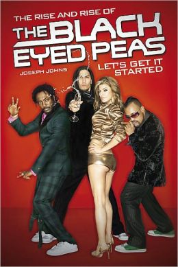 Let's Get It Started: The Rise and Rise of the Black Eyed Peas