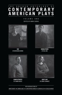 The Oberon Anthology of Contemporary American Plays: Volume One