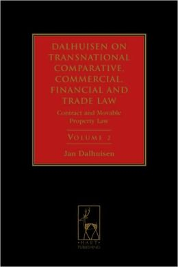 Dalhuisen's Transnational Comparative, Commercial, Financial and Trade Law, Volume 2