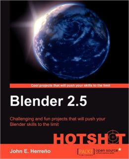 Blender 2.5 Project Development Hotshot