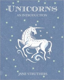 Unicorns: An Introduction