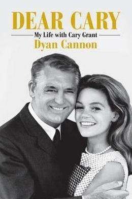 Dear Cary: A Memoir