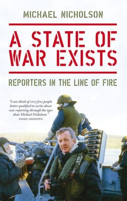 A State of War Exists: Reporters in the Line of Fire