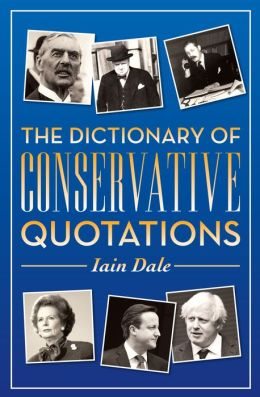 The Dictionary of Conservative Quotations