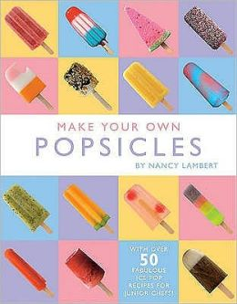 Make Your Own Ice Lollies
