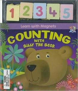 Counting with Billy the Bear [With Magnet(s)]