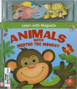 Animals with Martha the Monkey [With Magnet(s)]