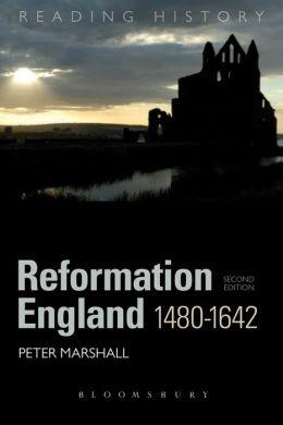Reformation England 1480-1642