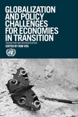 Globalization and Policy Challenges for Economies in Transition: Transition and Diversification