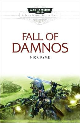 The Fall of Damnos (Warhammer 40,000 Space Marine Battles Series)