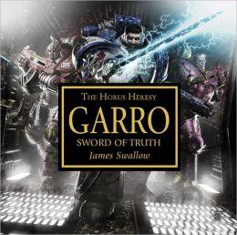 Garro: Sword of Truth