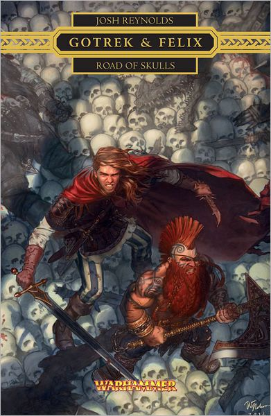 Gotrek & Felix: Road of Skulls
