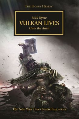 Vulkan Lives (Horus Heresy Series #26)