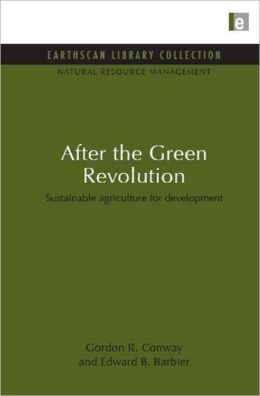 After the Green Revolution: Sustainable Agriculture for Development