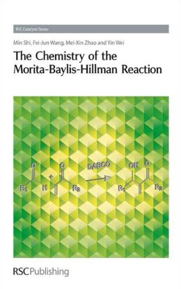 The Chemistry of the Morita-Baylis-Hillman Reaction